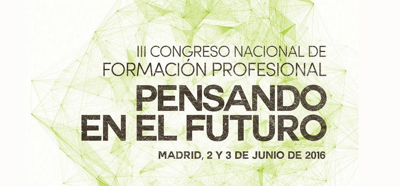 III Congreso. Formación Profesional: Pensando en el futuro