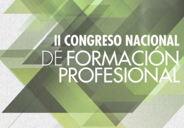 II Congreso. Propuestas para un impulso de la Formación Profesional