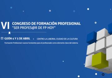 VI Congreso de Formación Profesional: Ser profes@r de FP hoy