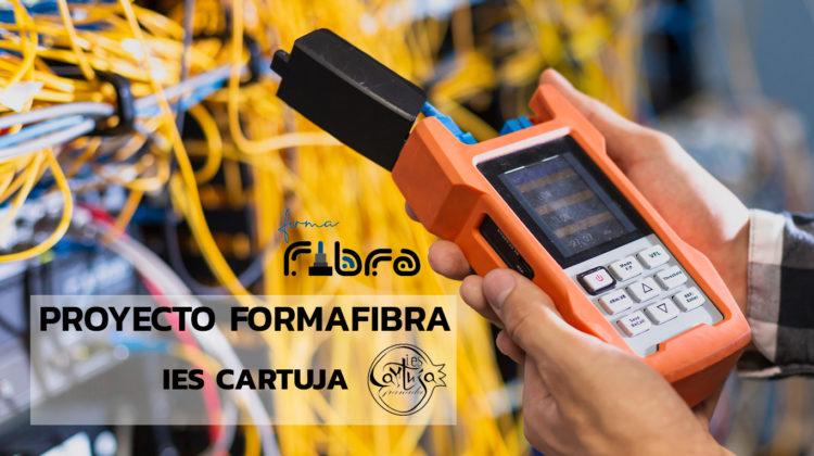 FORMAFIBRA, proyecto del IES Cartuja que apuesta por la fibra óptica