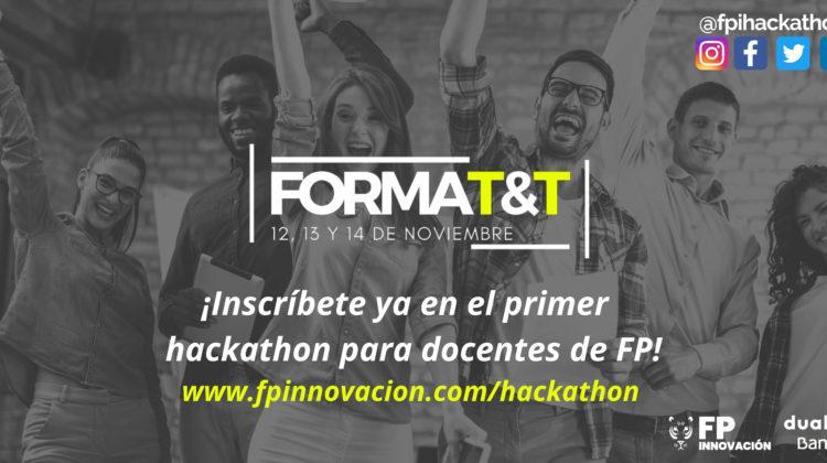 I HACKATHON Nacional #FORMAT&T para profesorado de FP