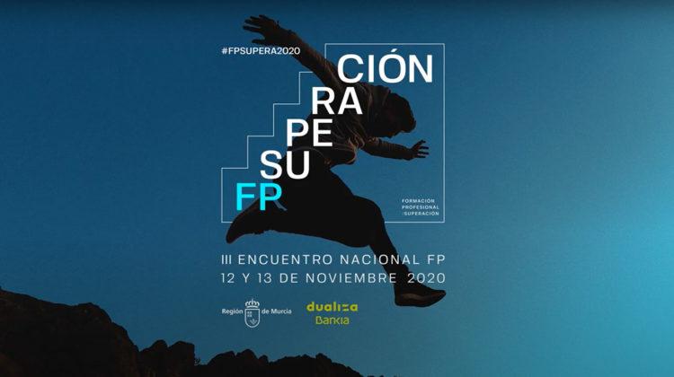 FPEmpresa presente en el III Encuentro Nacional FP Región de Murcia