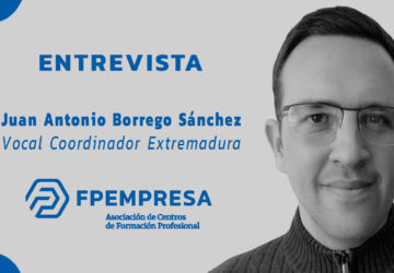 ENTREVISTA a Juan Antonio Borrego Sánchez, nuevo vocal coordinador de FPEmpresa en Extremadura