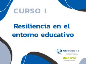 Resiliencia en el entorno educativo