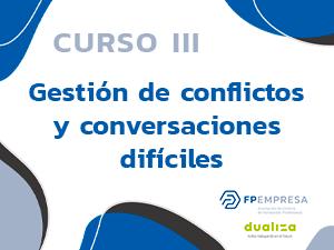 Gestión de conflictos y conversaciones difíciles