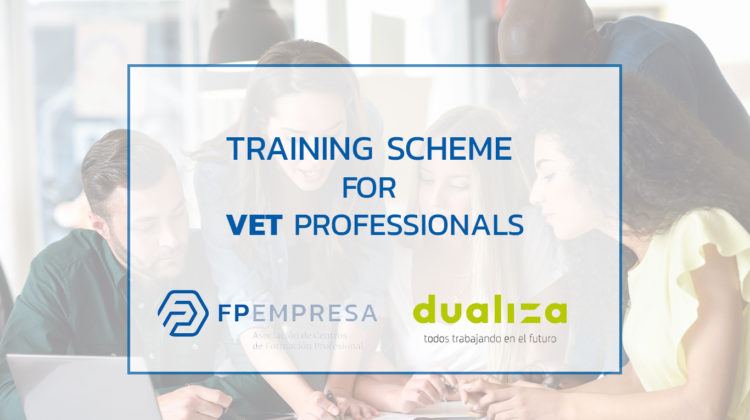 FPEmpresa and Dualiza launch a free training scheme for VET professionals