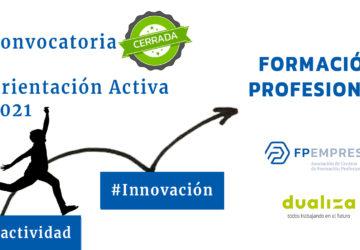 Más de un centenar de centros de FP presentan proyectos a la Convocatoria de Orientación de FPEmpresa y Dualiza