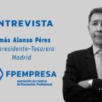 ENTREVISTA a Tomás Alonso, vicepresidente-tesorero de FPEmpresa