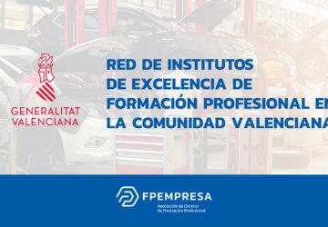 12 centros asociados en la Red de Institutos de Excelencia de FP en la Comunidad Valenciana