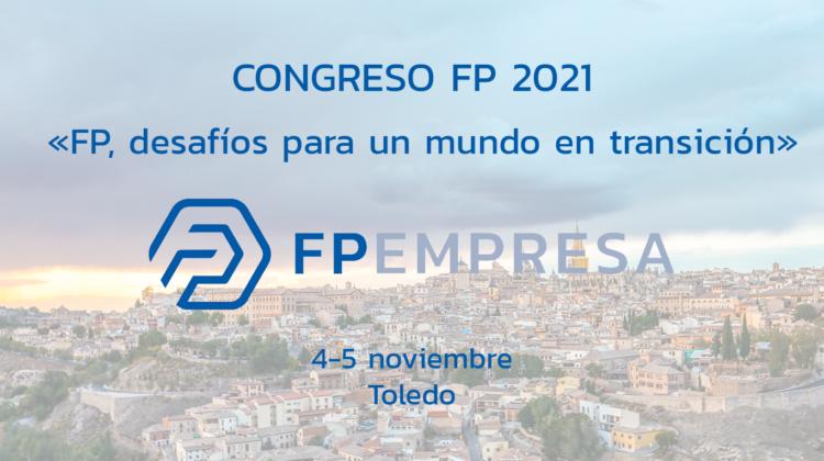 FPEmpresa anuncia la celebración de su próximo congreso de FP
