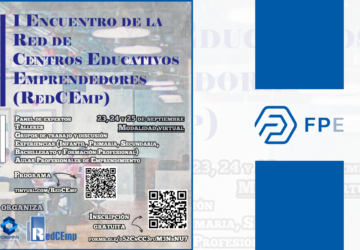 FPEmpresa participa en el I Encuentro de la Red de Centros Educativos Emprendedores