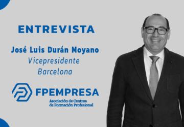 ENTREVISTA a José Luis Durán, vicepresidente de FPEmpresa en Barcelona